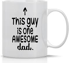 Let the puns and sayings do the talking while their caffeine kicks in. Amazon Com This Guy Is One Awesome Dad 11oz Ceramic Coffee Mug Funny Birthday Gifts For Papas Grandad Grandfather And Stepfathers Unique Fathers Day Gift Ideas From Daughter Son Wife