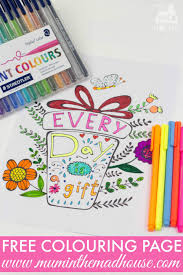 In 20th century scientists have studied some of the therapeutic advantages of coloring pages, especially for adults. Inspirational Quotes Colouring Pages For Adults And Kids Mum In The Madhouse