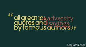 Quotes About Overcoming Adversity Unique All Great 48 Adversity Quotes And Sayings By Famous Authors Quotes
