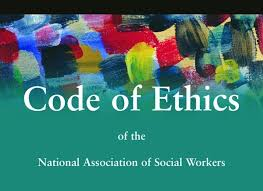 ethics alive the nasw code of ethics and other social work  nasw code of ethics