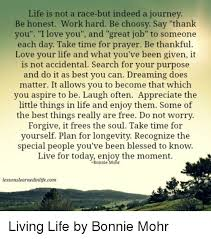 Bonnie Mohr Living Life Quote Adorable Bonnie Mohr Living Life Poem Home Design Ideas And Pictures