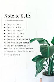 Note To Self Selflove Confidence Quotes Quotestoremember