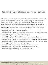 Top 8 environmental service aide resume samples In this file, you can ref  resume materials ...
