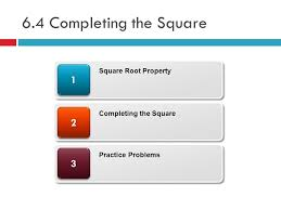 1 6 4 completing the square 33 22 11 square root property completing the square practice problems