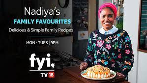 Fyi Tv18 Presents Nadiyas Family Favourites A New Series