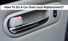 car door lock replacement