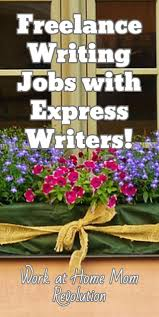 best writing jobs ideas writing sites   lance writing jobs express writers work at home mom revolution