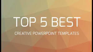 Cool Backgrounds For Ppt Top 5 Best Creative Powerpoint Templates
