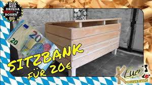 Sitzbank Selber Bauen Für 20 Schnell Gemacht Diy Low Budget