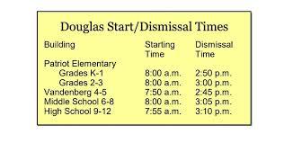 Dismissal Chart Start Dismissal Times Parents Douglas School District