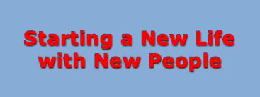 Starting New Life