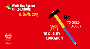 let s say no to child labour yes to quality education what is child labour