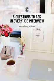 ideas about interview questions to ask on  6 questions to ask in every job interview questions i wish my msw interns would