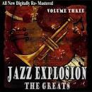 Jazz Explosion: The Greats, Vol. Three
