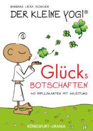 Barbara Liera Schauer Der Kleine Yogi Glücksbotschaften