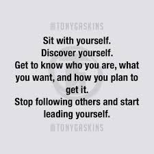 Getting To Know Yourself Quotes Best of Get To Know Yourself Stuff Pinterest