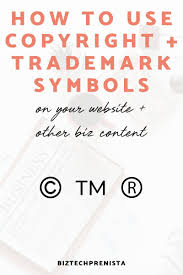 Trademark Symbol Copy Paste How To Use Copyright And Trademark Symbols On Your Website