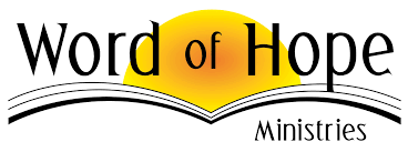the word of word of hope ministries