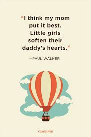 Dad Quotes From Daughter Fascinating 48 Father Daughter Quotes Sweet Sayings About Dads Daughters