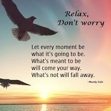 Relax Quotes Stunning 48 Relax Quotes 48 QuotePrism
