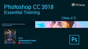 Photoshop Cc 2018 Essential Training Design Photoshop Cc 2018 Essential Training Class 3 Smart Teacher
