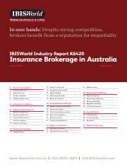 When an insurance broker acts for you, its role is to thoroughly assess your situation, and develop an. K6420 C Industry Report In Sure Hands Despite Strong Competition Brokers Benefit From A Reputation For Impartiality Ibisworld Industry Report K6420 Course Hero