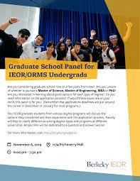 Considering Grad School Graduate School Panel For Ieor Orms Undergrads Uc Berkeley