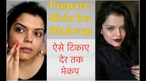 how to prepare skin for makeup in hindi 5 steps for long lasting sweat proof makeup