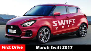 maruthi new car releaseMaruti Swift 2017 rumors and launch dateFrist drive  YouTube