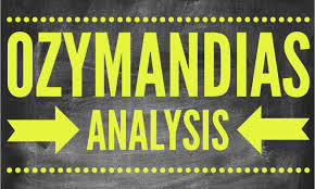 percy shelley s ozymandias mr bruff analysis