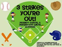 3 Strikes Youre Out Problem Solving Perspective Taking