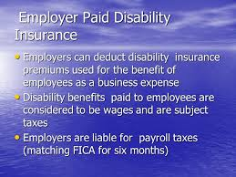 If your regular insurance includes some disability coverage, you can write off the premiums. Sick Pay Plans Worksite Disability Insurance By Charles L Westmoreland Clu Chfc Rhu Rebc Msfs Ppt Download