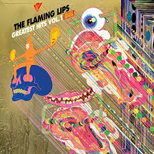 <b>Greatest</b> Hits, Vol. 1 (Deluxe Edition) by The <b>Flaming Lips</b> on ...
