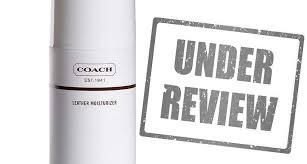 coach leather moisturizer reviews