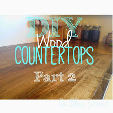 diy wood countertops for under 200 part 2