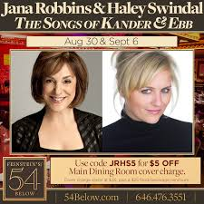 "Conference Call: Haley Swindal and Jana Robbins: ""We Just Move On! The  Songs of Kander & Ebb"" at Feinstein's/54 Below — Call Me Adam"