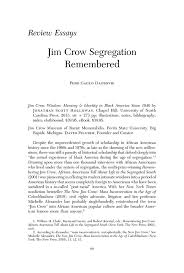 review essay jim crow segregation remembered jim crow wisdom pdf extract preview