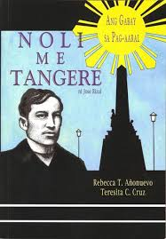 june and in celebration of jose rizal s 150th birthday award winning publisher bookmark has released a filipino translation of noli me tangere with a
