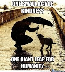 Kindness Memes. Best Collection of Funny Kindness Pictures via Relatably.com