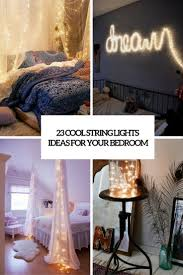 Cool bedroom lighting ideas Minimalist 23 Cool String Lights Ideas For Your Bedroom Shelterness 23 Cool String Lights Ideas For Your Bedroom Shelterness