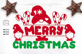 Formats included in the download are dxf, eps, jpg, pdf. 3 Merry Christmas Gnome Svg Designs Graphics