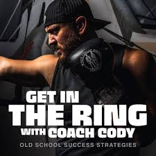 Get In The Ring with Coach Cody