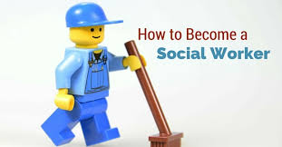 Become A Social Worker How To Become A Social Worker 10 Important Entry Steps