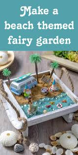 source create your own beach fairy garden and bring a sense of seaside enchantment to your home