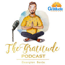 The Gratitude Podcast - My Thanksgiving Habit