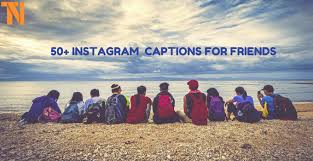 50 Instagram Captions For Best Friends Cute Funny 2019