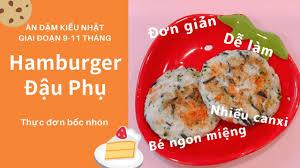 Thực đơn bốc nhón Tofu Hamburger  Ăn dặm kiểu Nhật gđ 9-11 tháng  離乳食後期  豆腐ハンバーグの作り方 - YouTube
