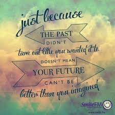 Dont Let Your Past Ruin Your Future Quote Quotes Inspirational