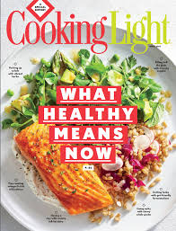 Cooking Light Healthy Cooking Light Magazine Celebrating 30 Years By Redefining