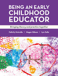being an early childhood educator felicity mcardle megan gibson   cover a practical guide for early childhood